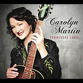 Tennessee Local by Carolyn Martin