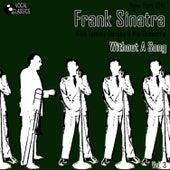 Frank Sinatra - The Dorsey Years Volume 3 by Frank Sinatra