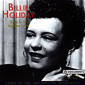 There Is No Greater Love de Billie Holiday