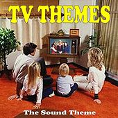 TV Themes by The Sound Theme