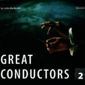 Great Conductors Vol. 2 de Sir John Barbirolli