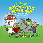 All Things Bright & Beautiful … Hymns & Songs for Little Ones by The Jamborees