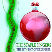 The 25th Day of December (Original Christmas Album) by The Staple Singers