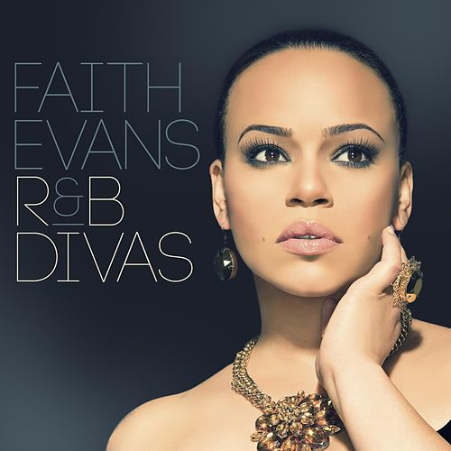 R&B Divas by Faith Evans