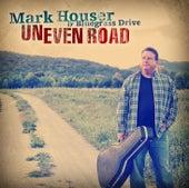 Uneven Road de Mark Houser