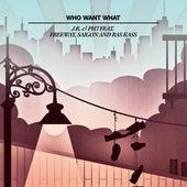Who Want What (feat. Freeway, Saigon & Ras Kass) 12