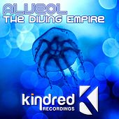 The Diving Empire - Single by Alveol