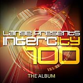 Lange pres. Intercity 100 - EP von Various Artists
