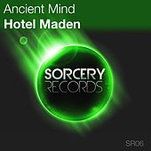Hotel Maden by Ancient Mind