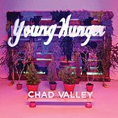 Young Hunger by Chad Valley