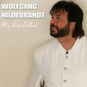 My Best Ballads von Wolfgang Hildebrandt