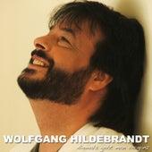 Niemals Geht Man So Ganz von Wolfgang Hildebrandt