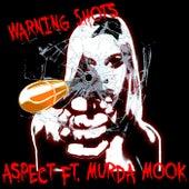 Warning Shots (feat. Murda Mook) by Aspect