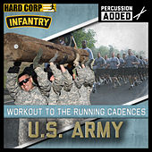 Run To Cadence With The U.S. Army Infantry (Percussion Enhanced) de Run To Cadence