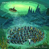 Love Songs For Patriots by American Music Club