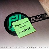 Play House Vol. 1 Mixed By Cabasa by Various Artists