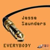 Everybody by Jesse Saunders