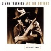 Trouble Man by Jimmy Thackery