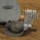 A Journey into Country Music Early Hits Vol. 2 by Various Artists