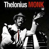 Jazz Masters Deluxe Collection de Thelonious Monk