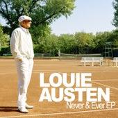 Never & Ever by Louie Austen