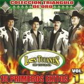 15 Primeros Exitos Vol. 1 de Los Tucanes de Tijuana