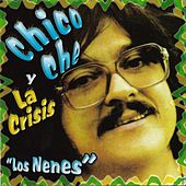 Los Nenes by Chico Che