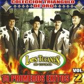 15 Primeros Exitos Vol. 2 de Los Tucanes de Tijuana