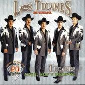 Ayer, Hoy y Siempre Corridos Vol.2 by Los Tucanes de Tijuana