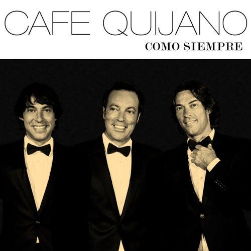 Como siempre by Café Quijano