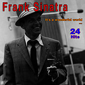 It's a Wonderful World - 24 Hits by Frank Sinatra