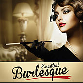 Essential Burlesque by Various Artists