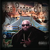 The Rodeo Show von Rodeo