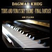 Tidus and Yuna's Sky Theme - Final Fantasy on Piano by Dagmar Krug