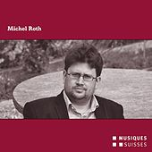 Michel Roth by Various Artists