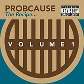 The Recipe E.P. Volume 1 von Probcause