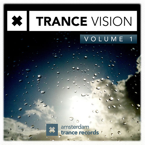 Trance Vision Volume 1 - EP by Various Artists