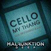 My Thang by Cello