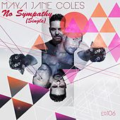 No Sympathy (Single) de Maya Jane Coles