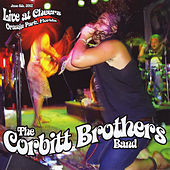 The Corbitt Brothers Band - Live at Cheers by The Corbitt Brothers