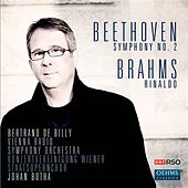 Beethoven: Symphony No. 2 - Brahms: Rinaldo by Various Artists