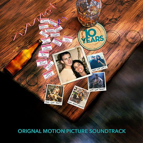 10 Years (Original Motion Picture Soundtrack) by Various Artists