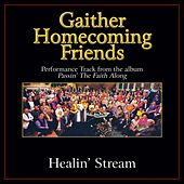 Healin' Stream Performance Tracks von Bill & Gloria Gaither