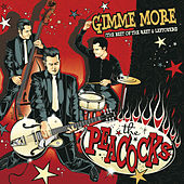Gimme More by The Peacocks