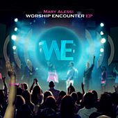 Worship Encounter EP by Mary Alessi