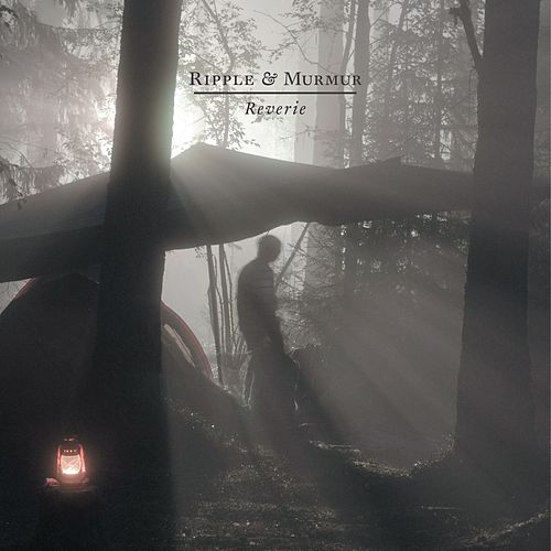 Reverie by Ripple