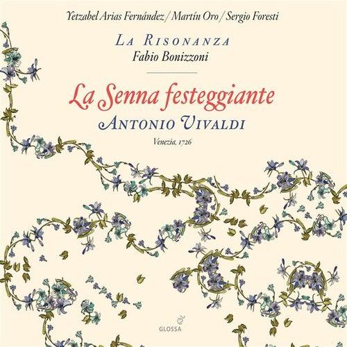 Vivaldi: La Senna festeggiante by Yetzabel Arias Fernandez