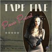 Peace Patrol by Tape Five