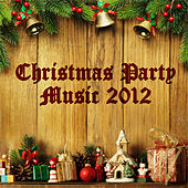 Christmas Party Music 2012 by Various Artists
