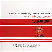 Take My Breath Away von Soda Club